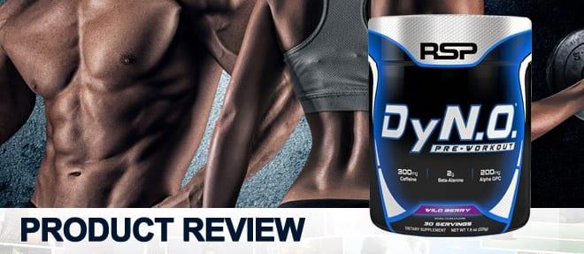 RSP Nutrition DyN.O (Dyno) Pre-workout Review