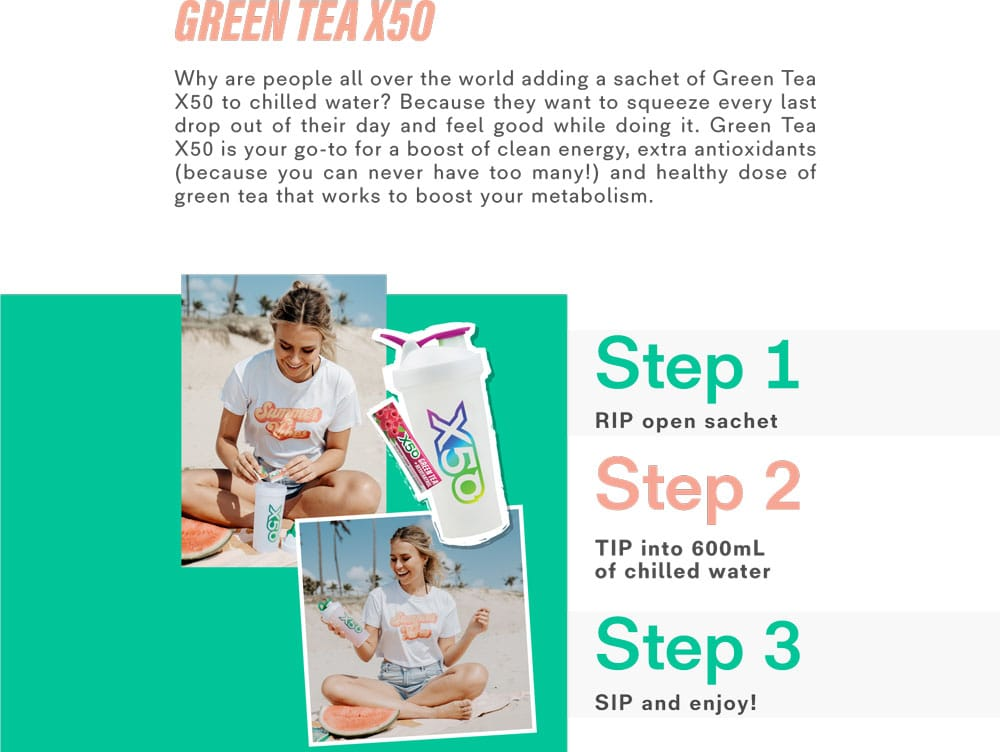 How to drink X50 Green Tea