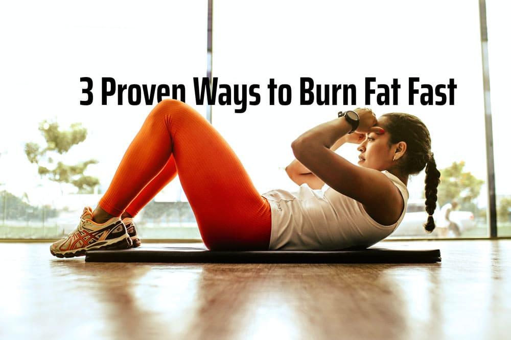 ways to burn fat fast