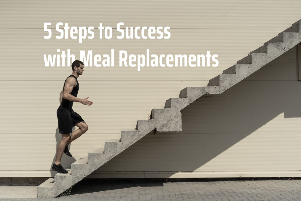 Meal Replacements - 5 steps