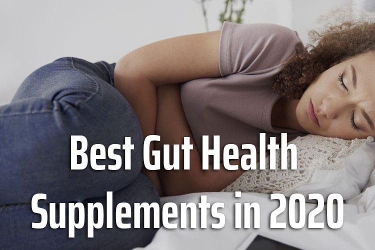 The best gut health supplements in 2020