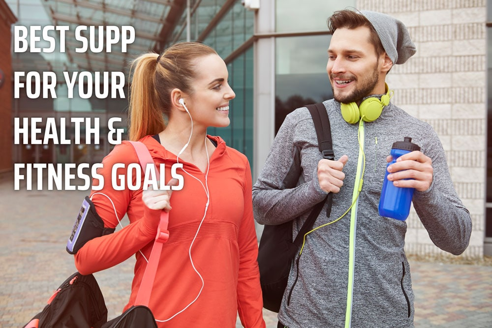 BEST SUPP FOR YOUR HEALTH & FITNESS GOALS